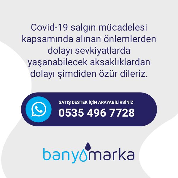 Banyomarka sizin ve çalışanlarının sağlığını önemsiyor, 29 Mart 2020 tarihine kadar işlerimizi evlerimizden takip ediyoruz.